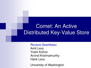 Comet: An Active  Distributed Key-Value Store