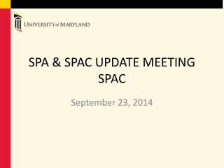 SPA & SPAC UPDATE  MEETING SPAC