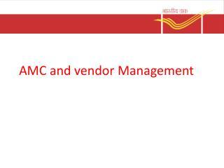 AMC and vendor Management