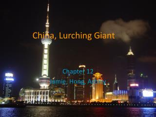 China, Lurching Giant