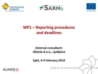 WP1 –  Reporting procedures  and deadlines