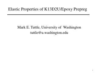 Elastic Properties of K13D2U/Epoxy Prepreg
