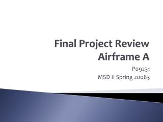 Final Project Review Airframe A
