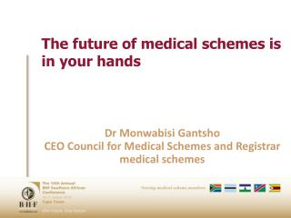 The future of medical schemes is in your hands