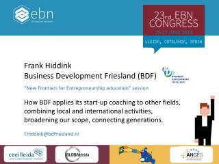 Frank Hiddink Business Development Friesland (BDF)