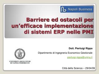 Barriere ed ostacoli per un'efficace implementazione di sistemi ERP nelle PMI