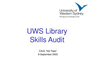 UWS Library  Skills Audit