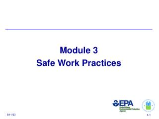 Module 3 Safe Work Practices