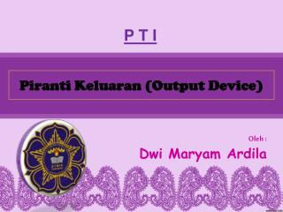 Piranti Keluaran (Output Device)