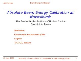 Absolute Beam Energy Calibration at Novosibirsk