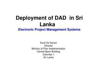 Deployment of DAD  in Sri Lanka Electronic Project Management Systems