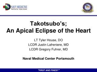 Takotsubo�s; An Apical Eclipse of the Heart