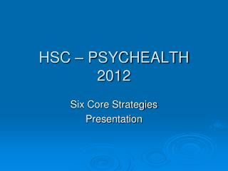 HSC – PSYCHEALTH 2012