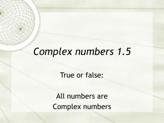 Complex numbers 1.5