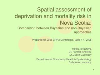 Prepared for 2008 CPHA Conference, June 1-4, 2008 Mikiko Terashima Dr. Pantelis Andreou