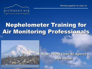 Nephelometer Training for Air Monitoring Professionals