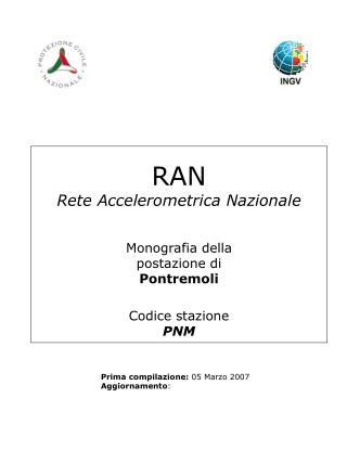 RAN Rete Accelerometrica Nazionale Monografia della postazione di Pontremoli Codice stazione PNM