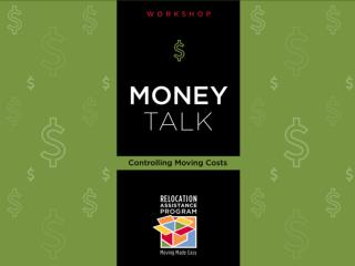 Money Talk Workshop: Controlling Moving Costs