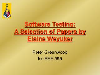 Software Testing: A Selection of Papers by Elaine Weyuker