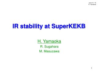 IR stability at SuperKEKB