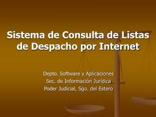 Sistema de Consulta de Listas de Despacho por Internet