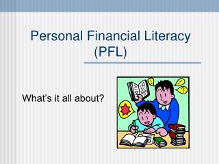 Personal Financial Literacy PFL