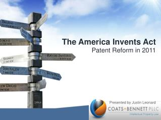 The America Invents Act Patent Reform in 2011