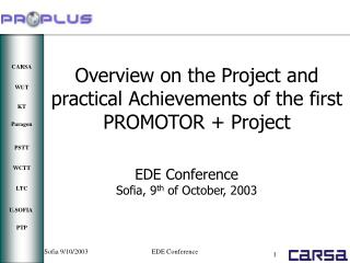 EDE Conference Sofia ,  9 th  of October, 200 3