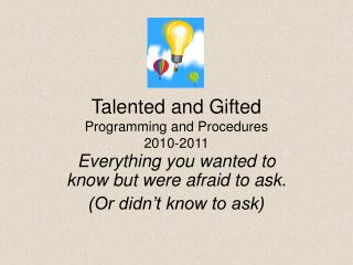 Talented and Gifted Programming and Procedures 2010-2011