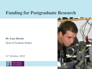 Funding for Postgraduate Research