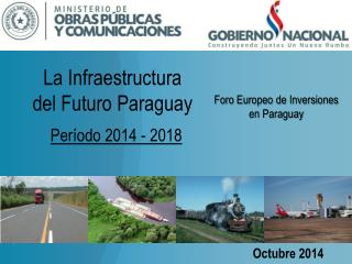 La Infraestructura del Futuro Paraguay