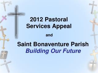 Saint Bonaventure Parish Building Our Future