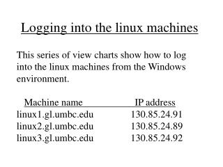 Logging into the linux machines