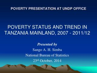 POVERTY PRESENTATION AT UNDP  O FFICE