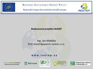 Budoucnost projektu  ReStEP