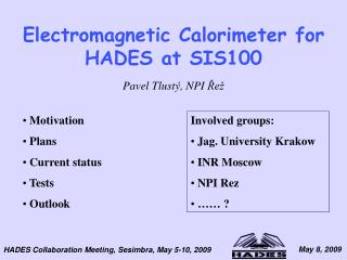 Electromagnetic Calorimeter for HADES at SIS100