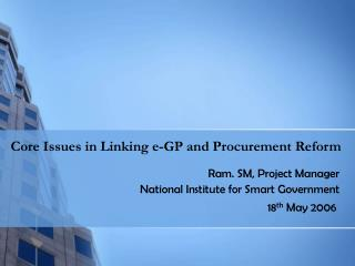 Core Issues in Linking e-GP and Procurement Reform