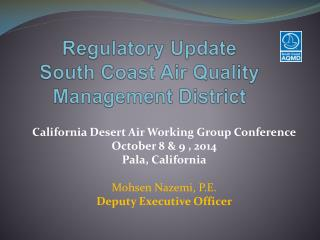 Regulatory Update  South Coast Air Quality Management District