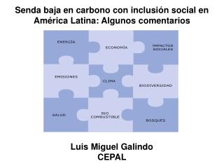 Senda baja en carbono con inclusi�n social en Am�rica Latina: Algunos comentarios