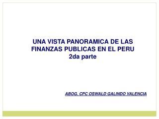 UNA VISTA PANORAMICA DE LAS FINANZAS PUBLICAS EN EL PERU 2da parte
