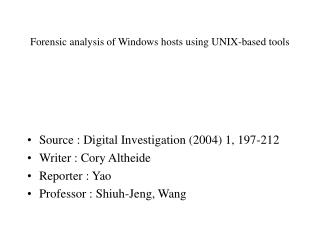 Forensic analysis of Windows hosts using UNIX-based tools