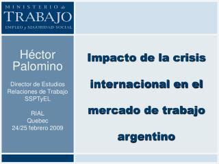 Impacto de la crisis internacional en el mercado de trabajo argentino