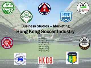 Business Studies – Marketing  Hong Kong Soccer Industry