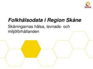 Folkhälsodata i Region Skåne