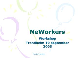 NeWorkers