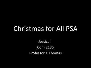 Christmas  for All  PSA