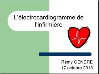 L��lectrocardiogramme de l�infirmi�re