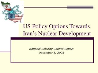 US Policy Options Towards Iran's Nuclear Development