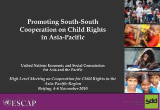 Promoting South-South Cooperation on Child Rights  in Asia-Pacific
