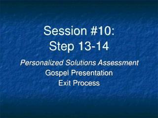 Session #10: Step 13-14